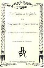 """Bulletin des """"Amis de Saint-Pol-Roux"""", n°4 - La Dame à la Faulx ou l'impossible représentation -"""