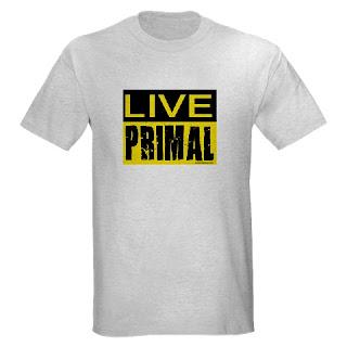 primal t-shirt, paleo t-shirt, ancestral, caveman, primitive. Live primal.