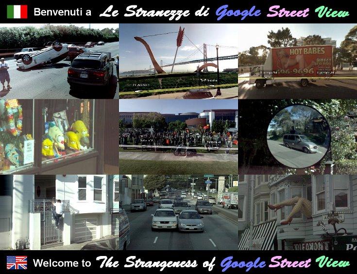 Le Stranezze di Google Street View