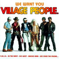 Village People - We Want You (Greatest Hits)