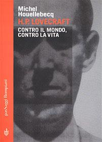 Lovecraft: contro il mondo, contro la vita, 2001, copertina