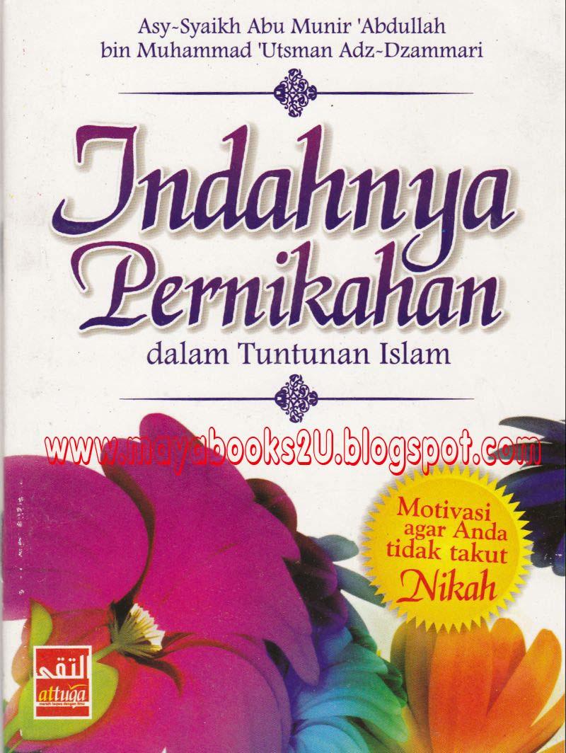 INDAHNYA PERNIKAHAN DALAM TUNTUNAN ISLAM