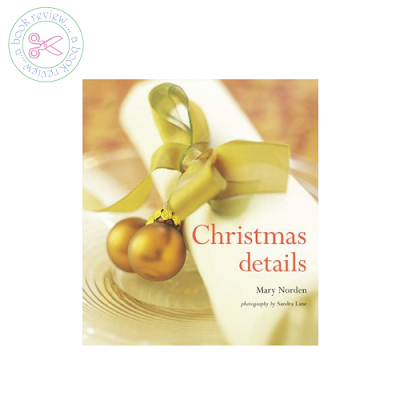 Christmas Details by Mary Norden