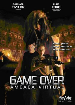 Filme Game Over - Ameaça Virtual DVDRip RMVB Dublado