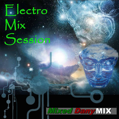 ELECTRO MIX SESSION 2009 By Dany Mix