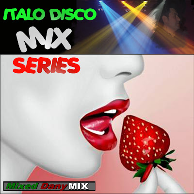 ITALO DISCO MIX SERIES Vol. 01