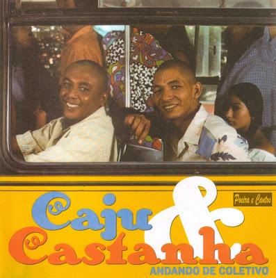 Cd Caju & Castanha - Andando de Coletivo