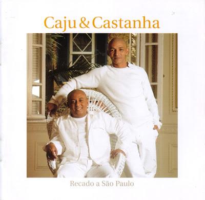 Cd Caju & Castanha - Recado a São Paulo