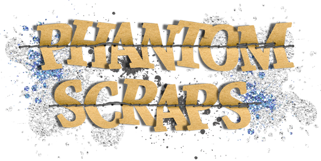 Phantom Scraps