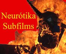 Neurótika Subfilms & Videotrauma