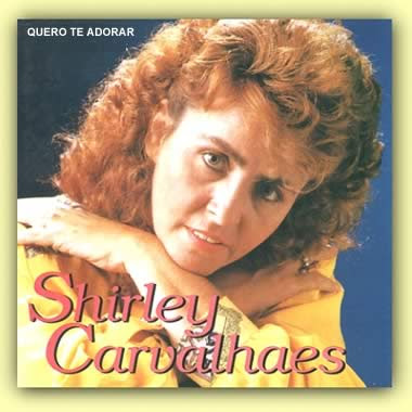 Download CD Shirley Carvalhaes   Quero Te Adorar