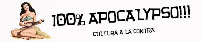 100% APOCALYPSO!!!