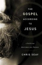 The Gospel According to Jesus by Chris Seay