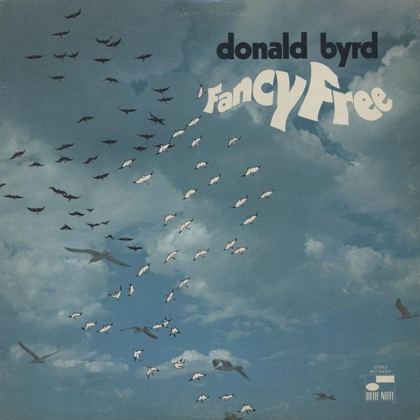 Donald Byrd Donald%2BByrd%2BFancy%2BFree