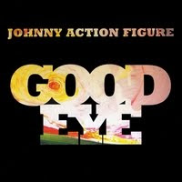 Johnny Action Figure - Good Eye CD Review