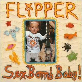 Flipper - Sex Bomb Baby CD Review