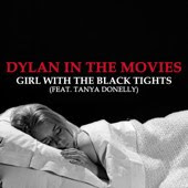 Dylan In The Movies Release 'Girl With the Black Tights' (feat. Tanya Donelly)
