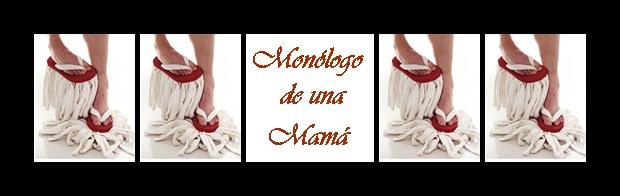 Monólogo de una Mamá