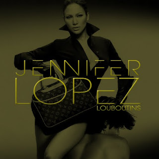 Jennifer-Lopez-Louboutins-FanMade-Single-Cover-Made-by-Mick.jpg