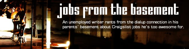 Jobs from the Basement