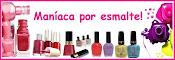 Conheçam o blog Maníaca por Esmalte
