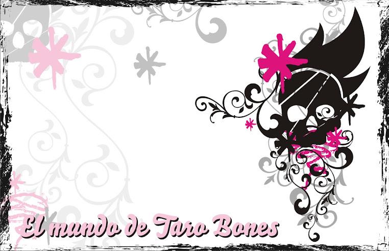 El mundo de Taro Bones
