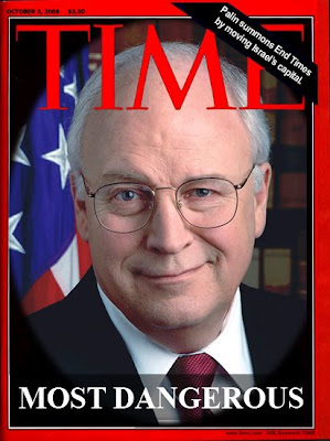 Cheney Most Dangerous VP in History - TIME cover