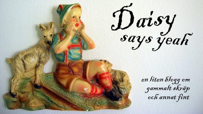 Daisy says yeah