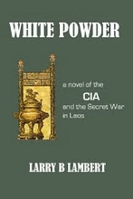 WHITE POWDER by Larry Lambert