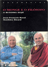 O Monge e o Filsofo - Jean-Franois Revel e Matthieu Ricard