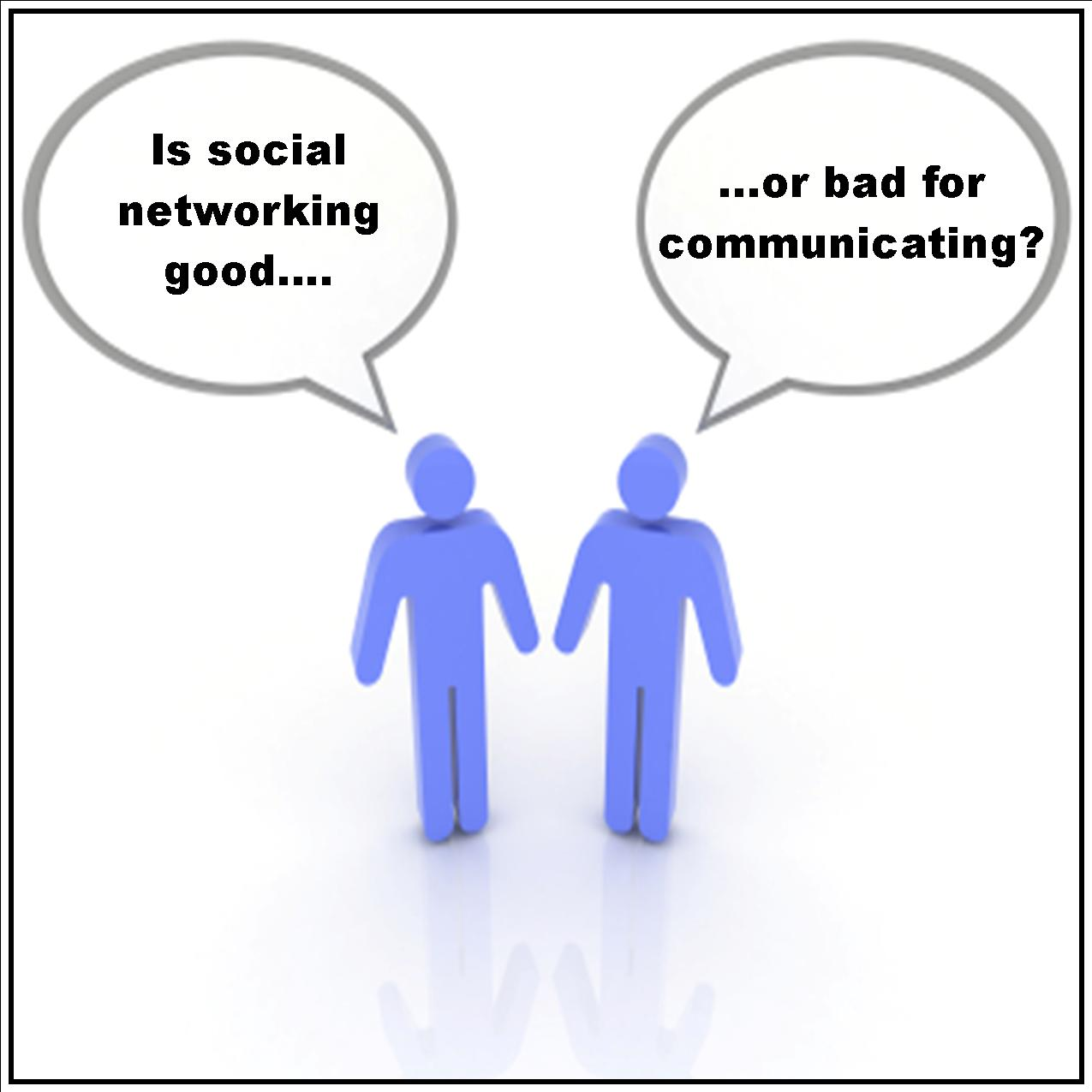 social networking sites are harmful Social networking enhances who we are and most of the people on this earth are basically good and most of the people on this earth are basically good their essence will shine more online, unhindered by the spotlight of an insecure real life connection.