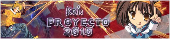 Kei: Proyecto 2010