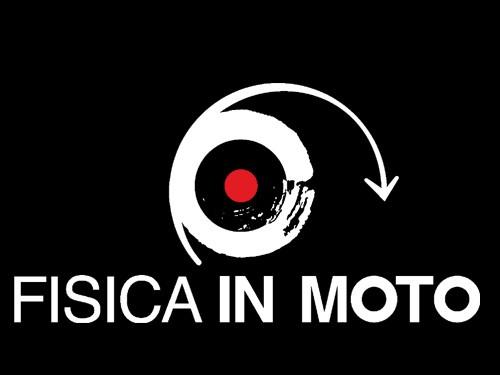 FISICA IN MOTO