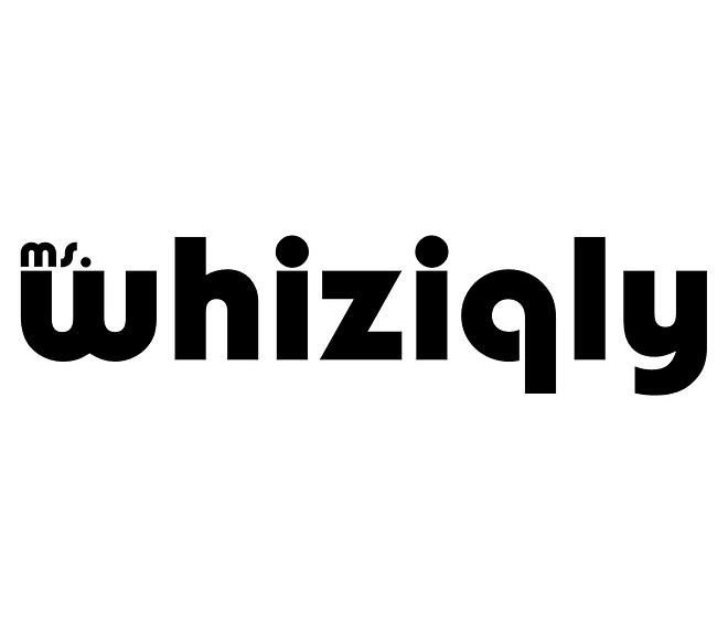 Ms. Whiziqly