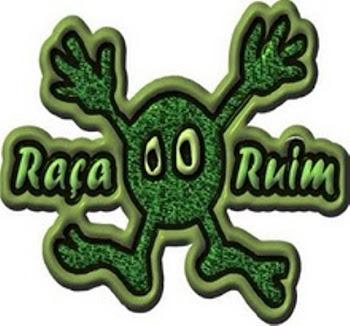 Parceria : Banda Raça Ruim