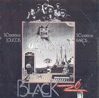 Capa do LP (Só para os Loucos, Só para os Raros) da banda Black Zé