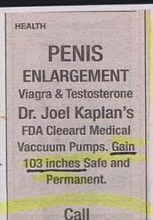 funny stupid ad picture for penis enlargement by joel kaplan fda approved grow to one hundred three inches 103