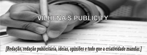 Vilhena's publicity
