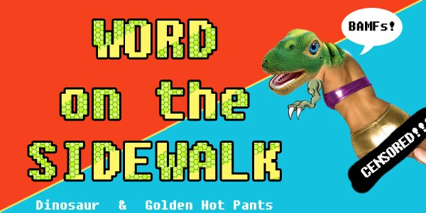 Word on the Sidewalk | Art, Culture, Music, Food, Shopping, Bacon