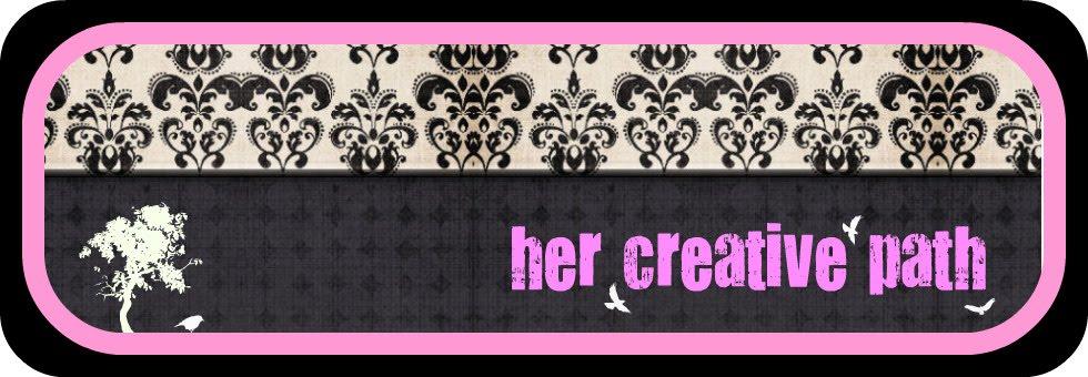 Her Creative Path