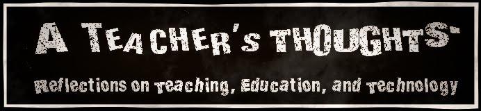 A Teacher's Thoughts