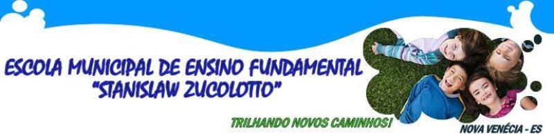 """Escola Municipal de Ensino Fundamental """"Stanislaw Zucoloto"""""""