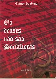 Os deuses não são socialistas