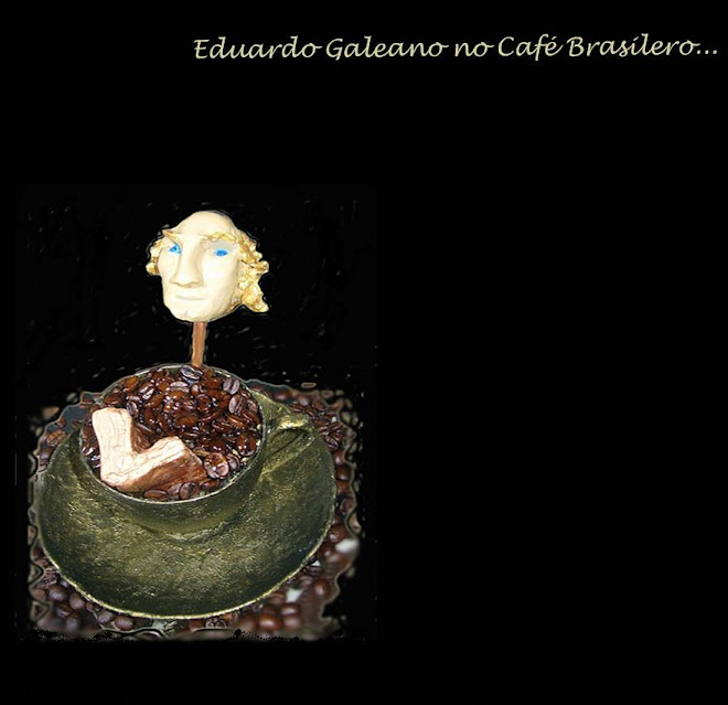Galeano no Café Brasilero