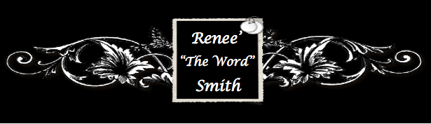 "Renee ""The Word"" Smith"