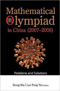 Mathematical Olympiad in China 2008: Problems and Solutions