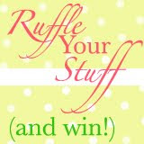 Ruffle Your Stuff Contest