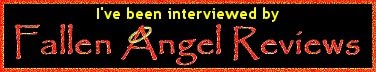 Interviewed by Fallen Angel