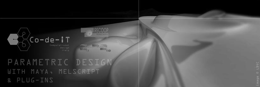 Parametric Design with Maya, MELscript & plug-ins
