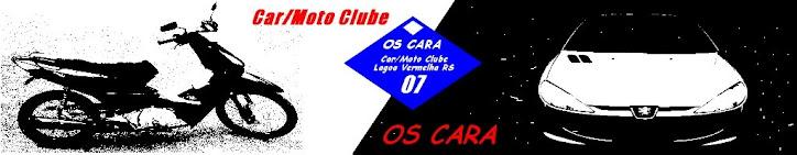 OS CARA Car/Moto Clube